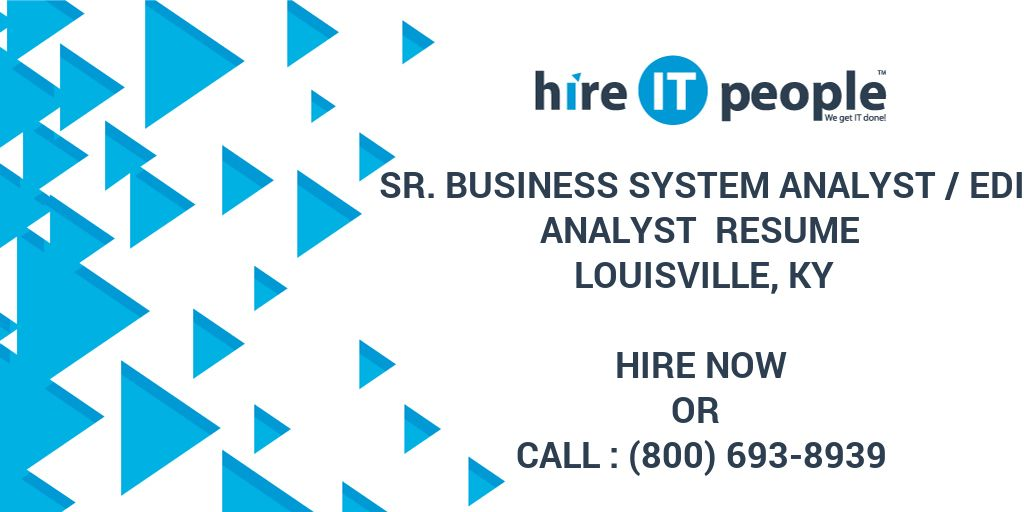 Sr  Business System Analyst /EDI Analyst Resume Louisville, KY