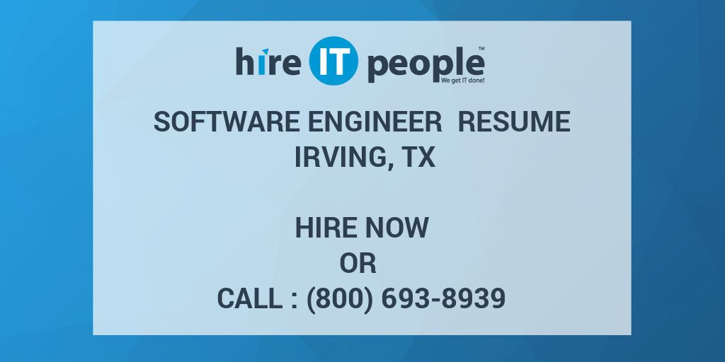 Software Engineer Resume Irving, TX - Hire IT People - We get IT done