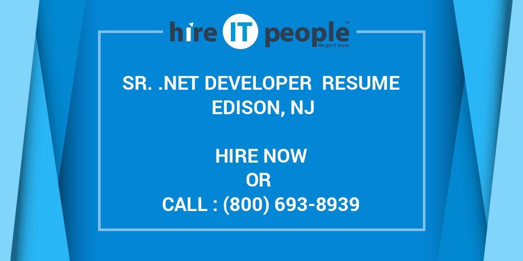 Sr   Net Developer Resume Edison, NJ - Hire IT People - We get IT done