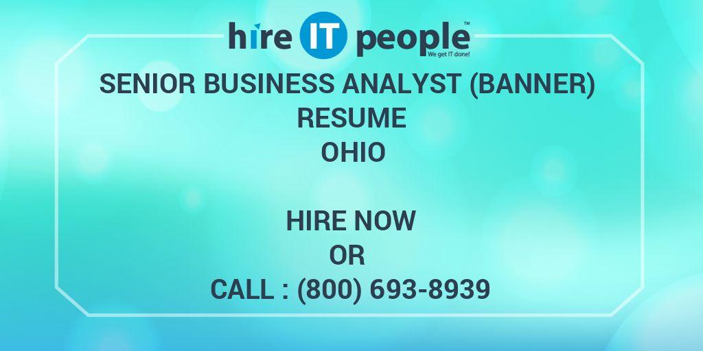 Senior Business Analyst (Banner) Resume Ohio - Hire IT People - We