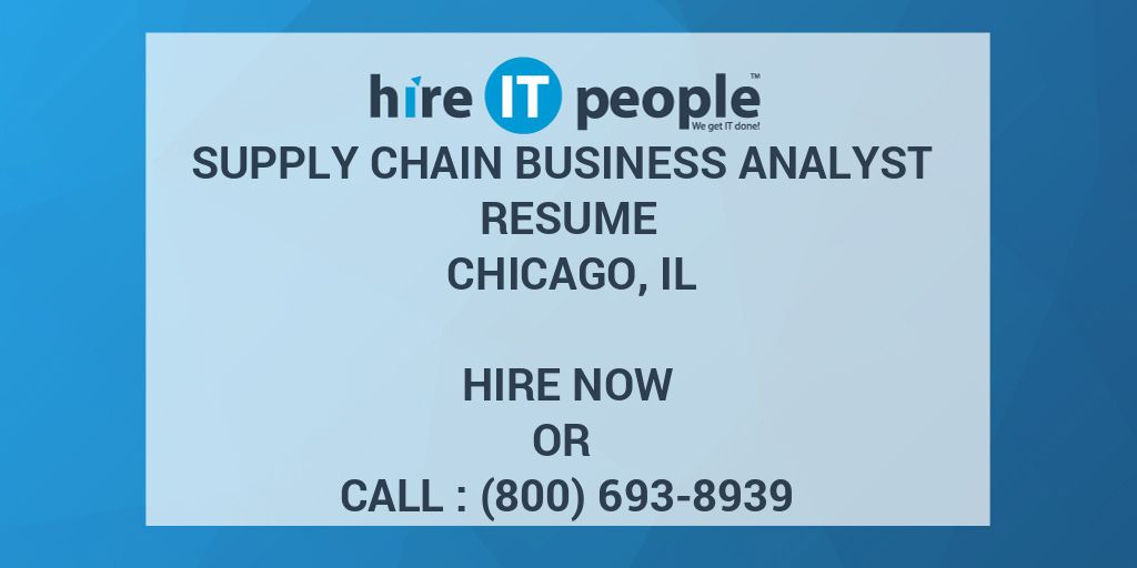 Supply Chain Business Analyst Resume Chicago IL