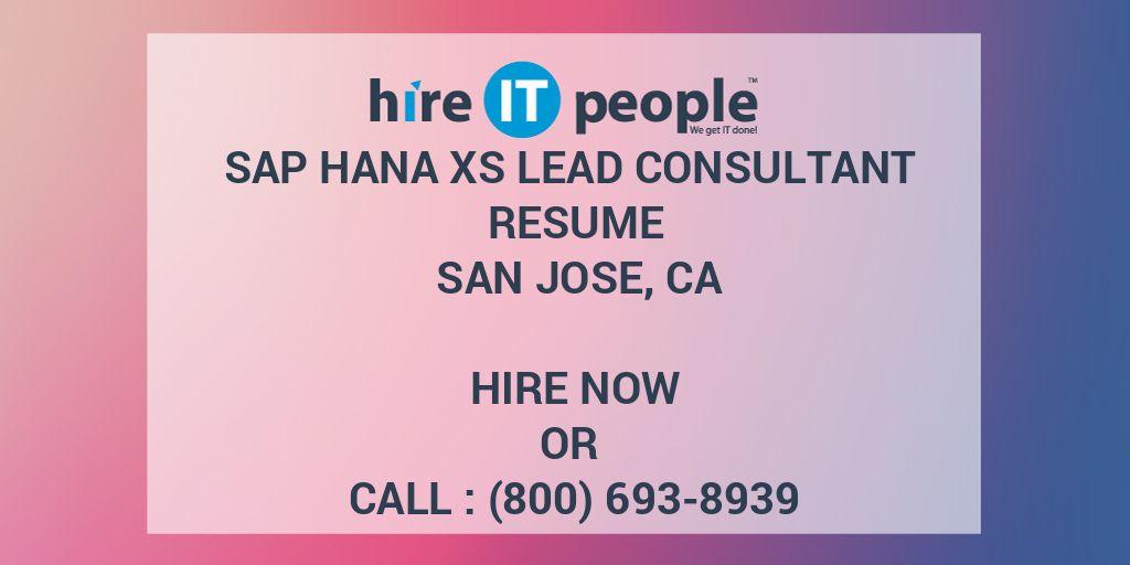SAP HANA XS Lead Consultant Resume San Jose, CA - Hire IT People