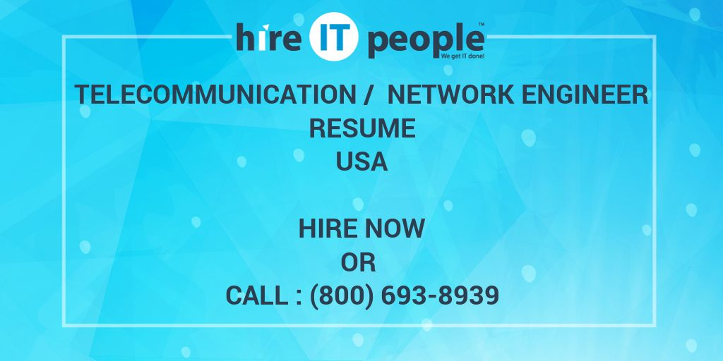 Telecommunication Network Engineer Resume Hire It People We