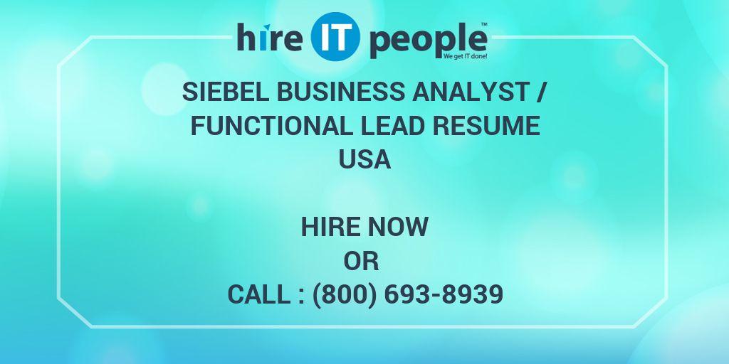siebel business analyst   functional lead resume