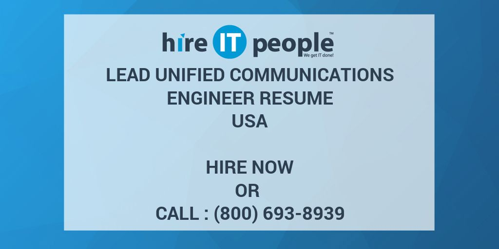 Lead Unified Communications Engineer Resume - Hire IT People - We ...