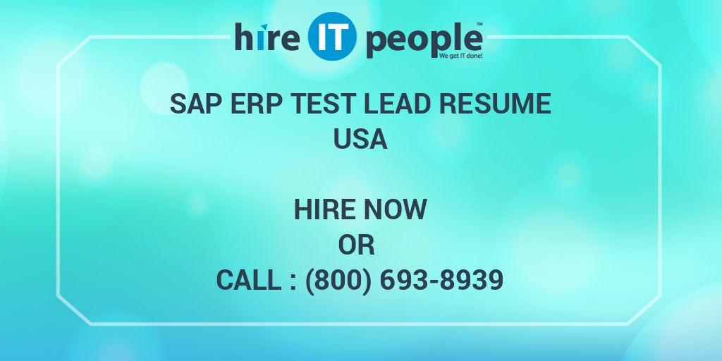 SAP ERP Test Lead Resume - Hire IT People - We get IT done