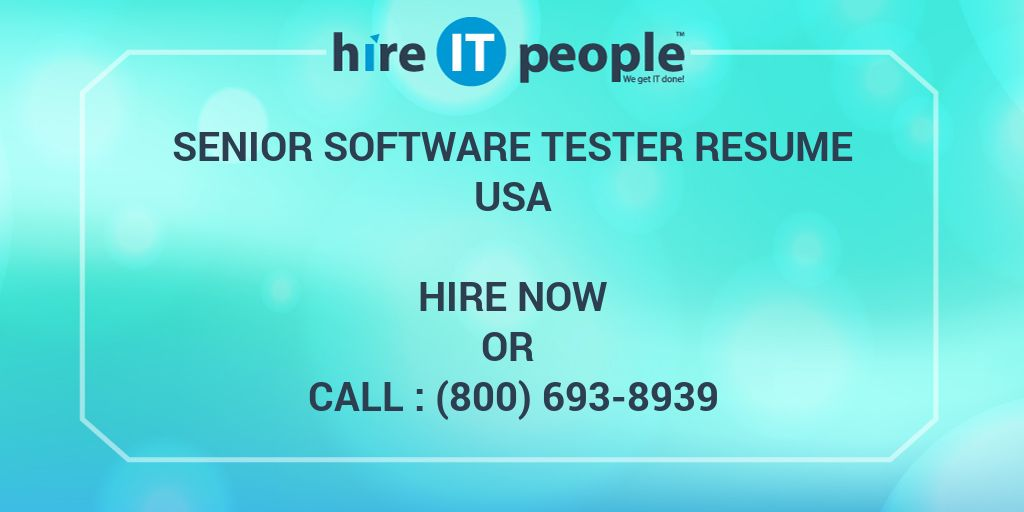 senior software tester resume hire it people we get it done - Gui Testing Resume