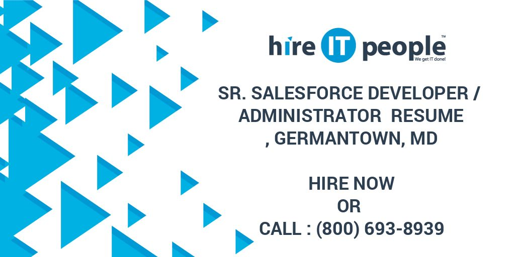 Sr  Salesforce Developer / Administrator Resume, Germantown, MD
