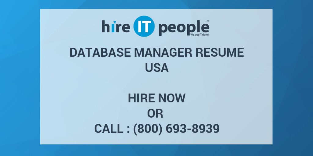 Database Manager Resume - Hire IT People - We get IT done