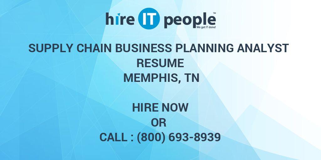 Supply Chain Business Planning Analyst Resume Memphis TN