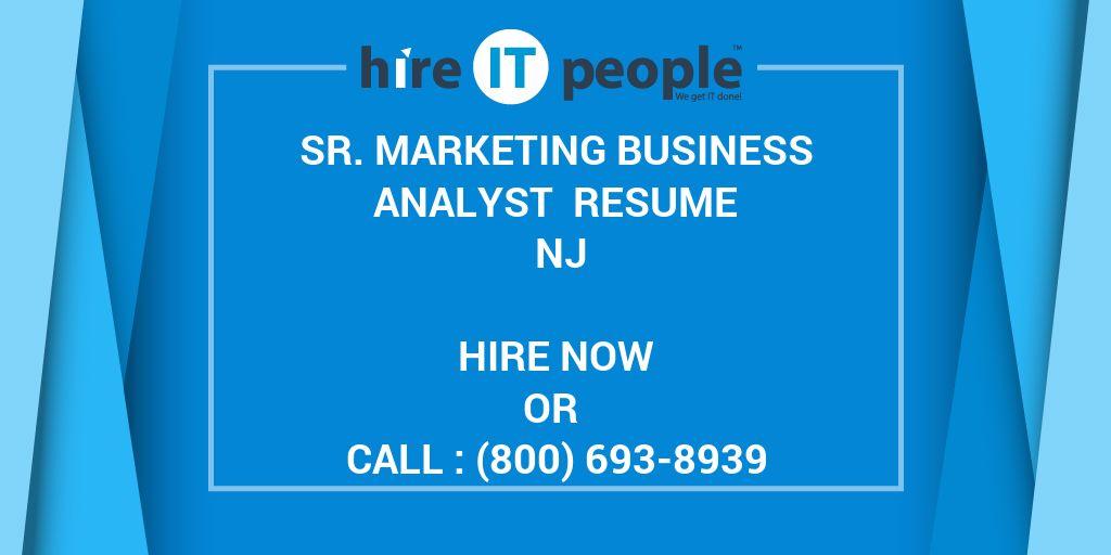 sr marketing business analyst resume nj hire it people we get