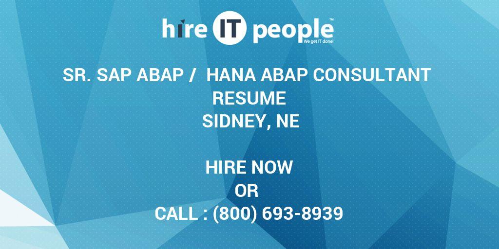 Sr  SAP ABAP / HANA ABAP Consultant Resume Sidney, NE - Hire IT