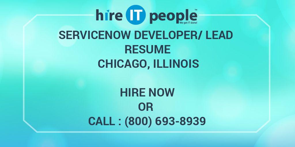 ServiceNow Developer/Lead Resume Chicago, Illinois - Hire IT People