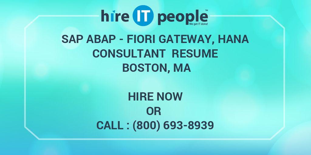 SAP ABAP - Fiori Gateway, HANA Consultant Resume Boston, MA - Hire