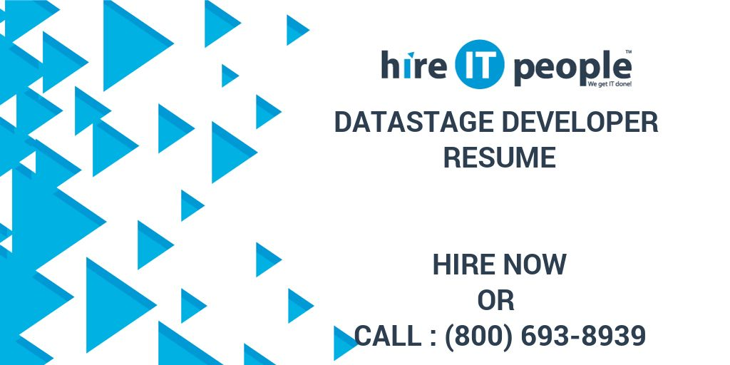 Datastage Developer Resume - Hire IT People - We get IT done