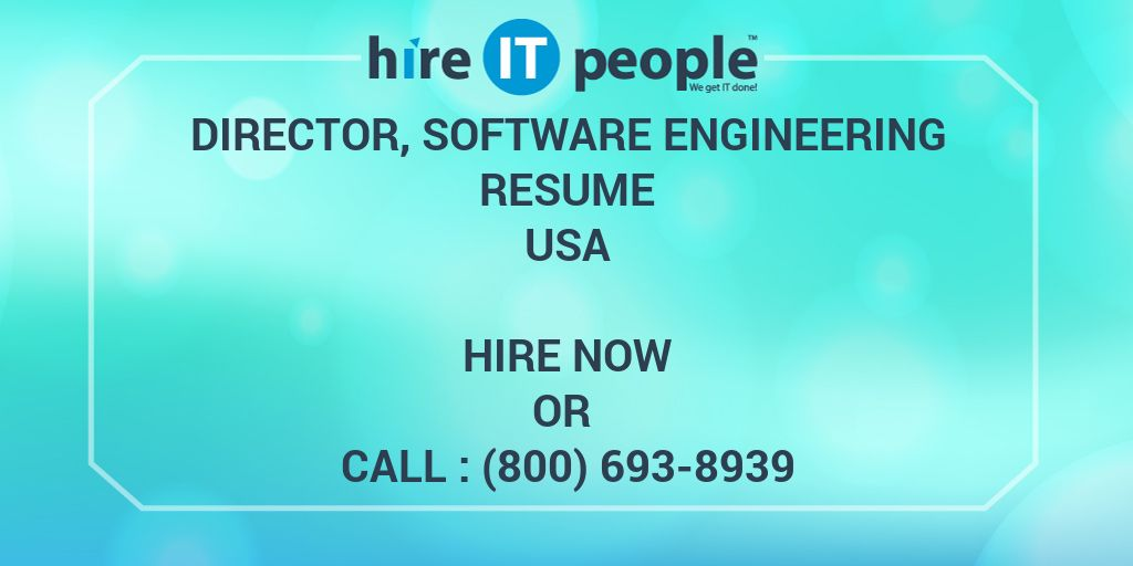 Director, Software Engineering Resume - Hire IT People - We get IT done