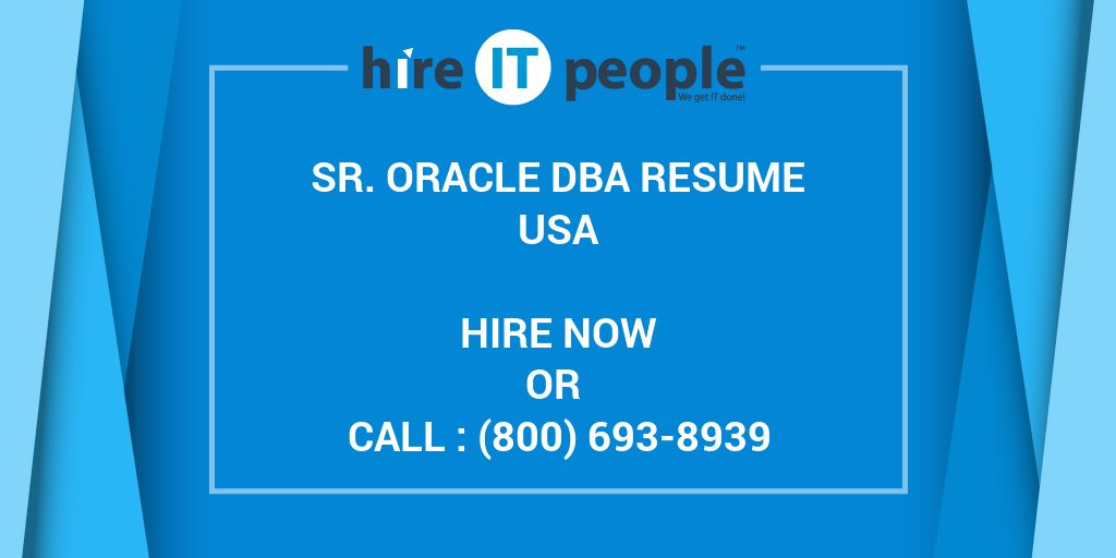 sr oracle dba resume hire it people we get it done