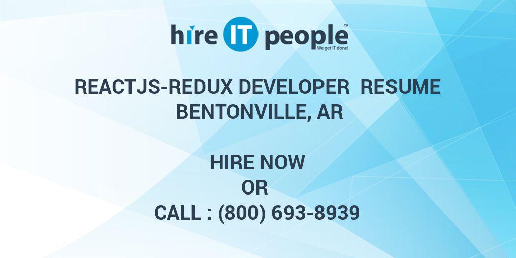 ReactJS-Redux Developer Resume Bentonville, AR - Hire IT People - We