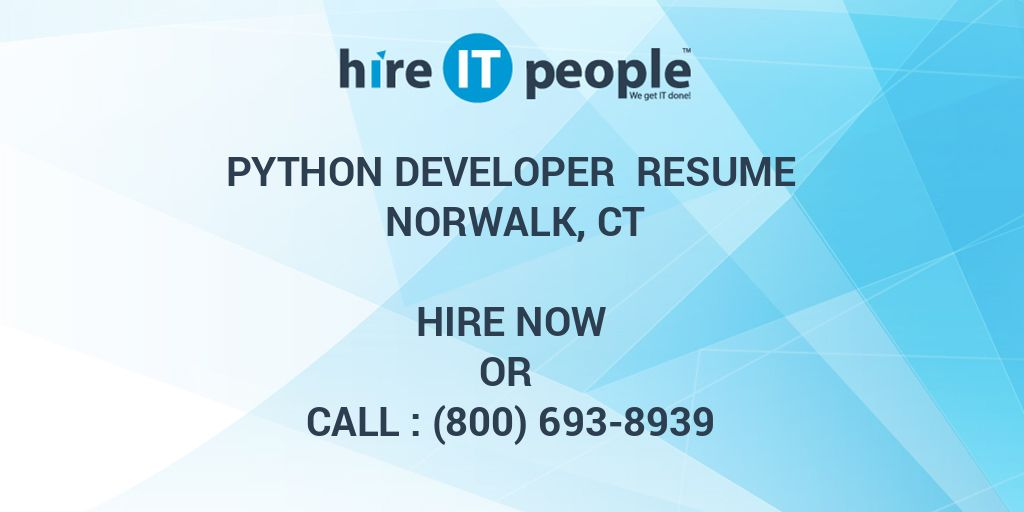Python Developer Resume Norwalk, CT - Hire IT People - We get IT done