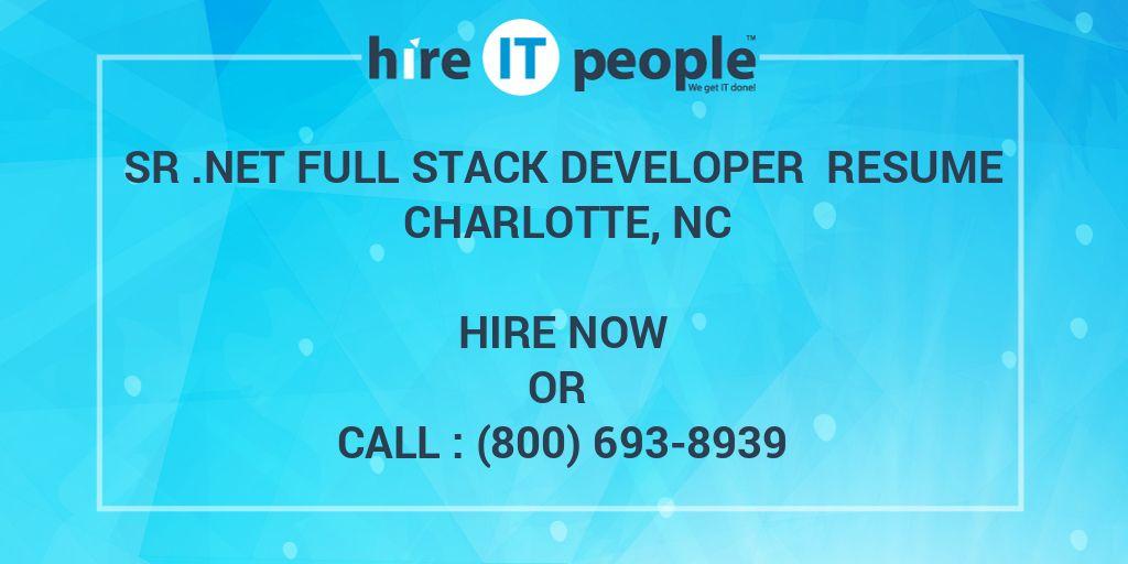 Sr  NET Full Stack Developer Resume Charlotte, NC - Hire IT