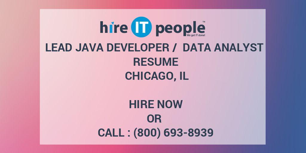 Lead Java developer / Data Analyst Resume Chicago, IL - Hire IT