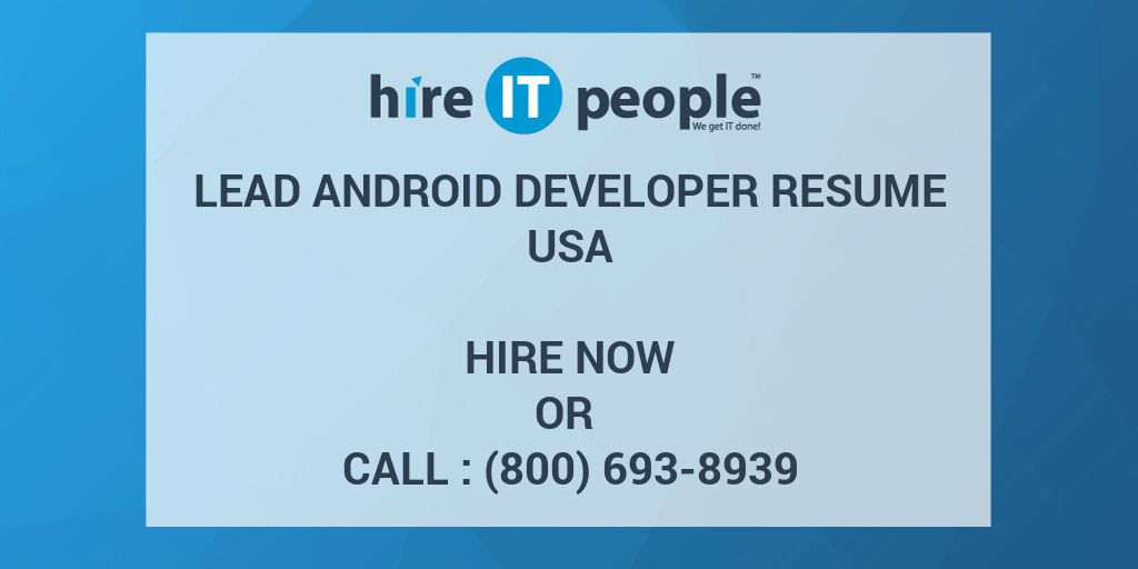 Lead Android Developer Resume  Hire It People  We Get It Done