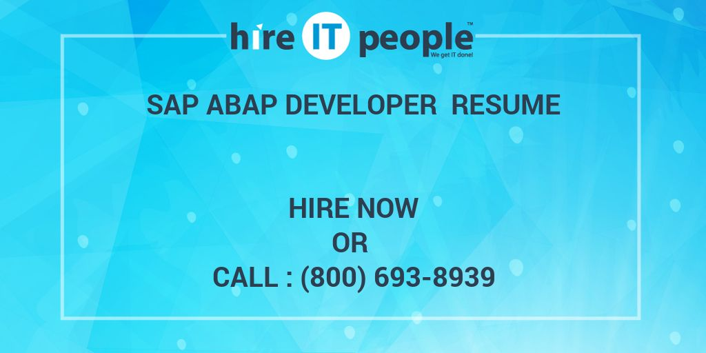 Sap Abap Developer Resume Hire It People We Get It Done