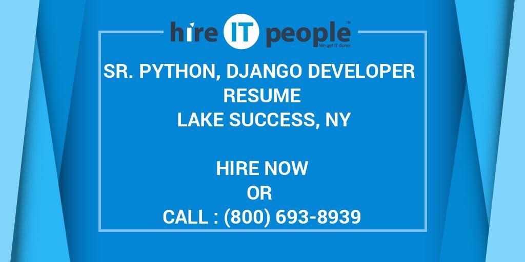 Sr  Python, Django Developer Resume Lake Success, NY - Hire