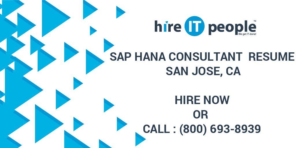 SAP HANA Consultant Resume San Jose, CA - Hire IT People