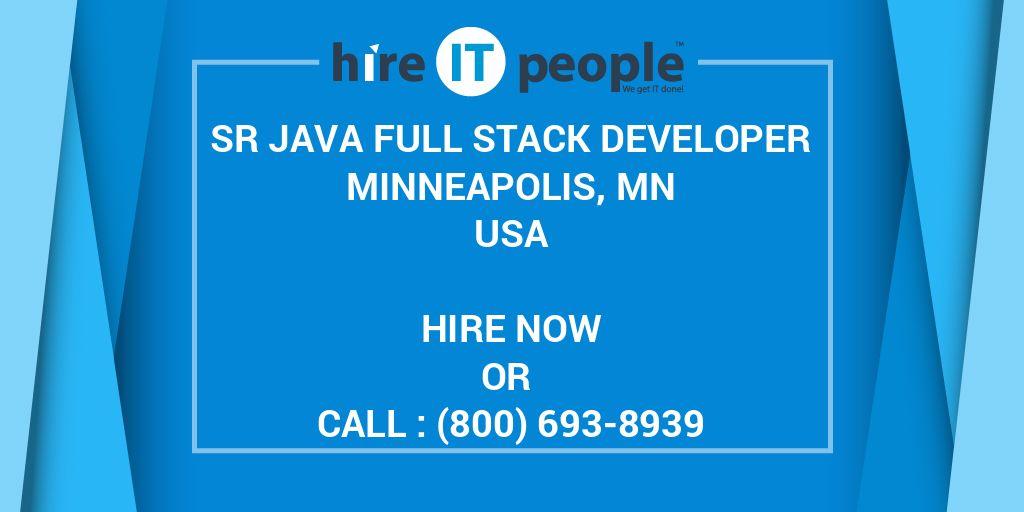 SR JAVA Full Stack Developer Minneapolis, MN - Hire IT