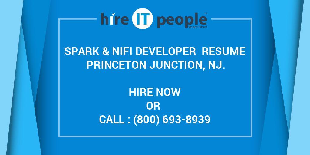 Spark & NiFi Developer Resume Princeton Junction, NJ  - Hire