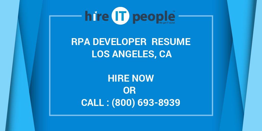 RPA Developer Resume Los Angeles, CA - Hire IT People - We get IT done