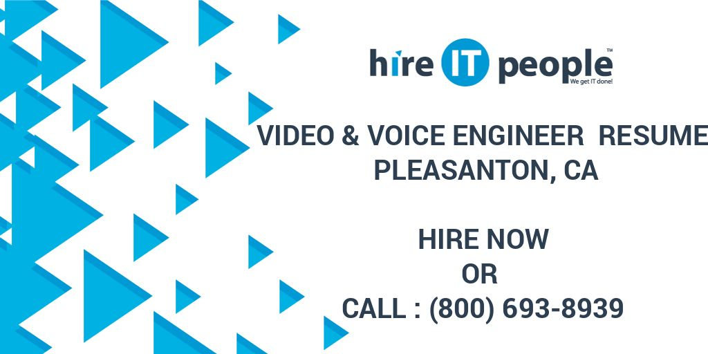 Video Voice Engineer Resume Pleasanton CA