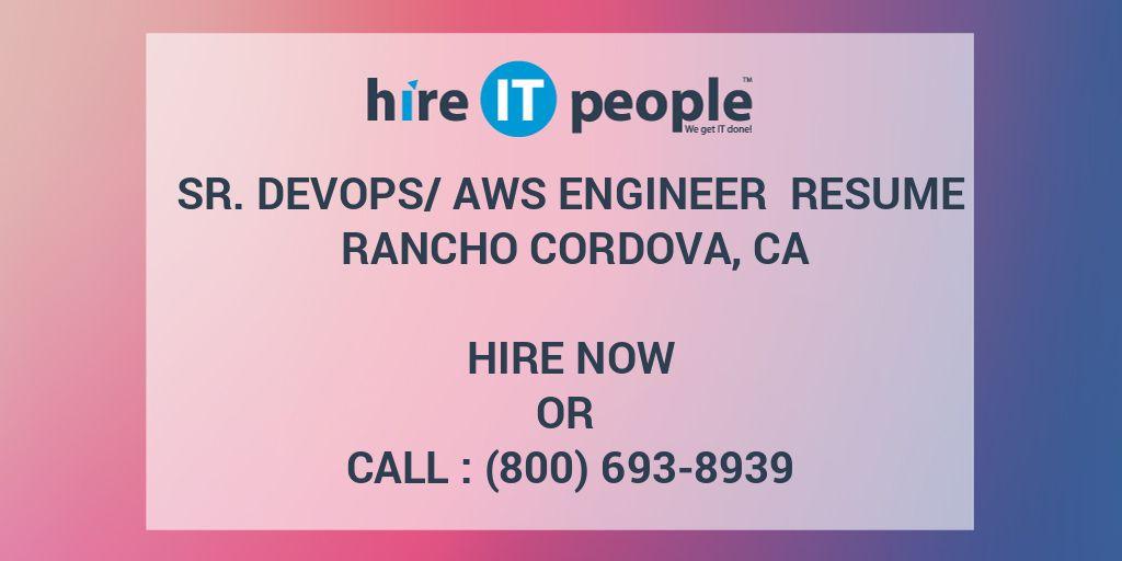 Sr  DevOps/AWS Engineer Resume Rancho Cordova, CA - Hire IT