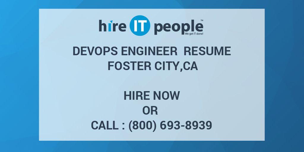 DevOps Engineer Resume Foster city,CA - Hire IT People - We get IT done