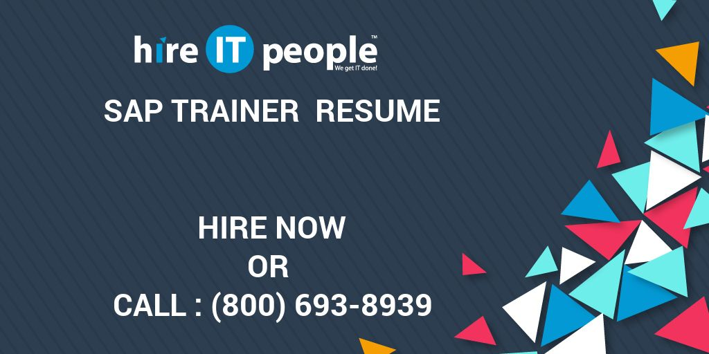 Sap Trainer Resume Hire It People We Get It Done