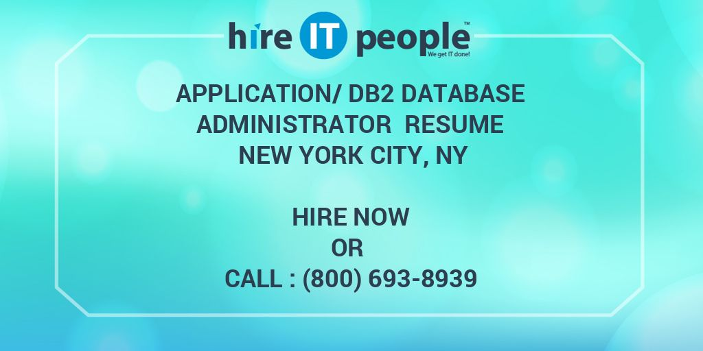 Application/DB2 Database Administrator Resume New York City