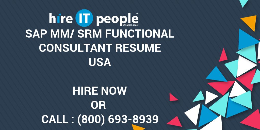 sap mm srm functional consultant resume hire it people we get