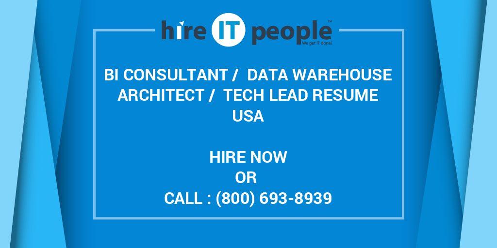 BI CONSULTANT / DATA WAREHOUSE ARCHITECT / TECH LEAD Resume - Hire