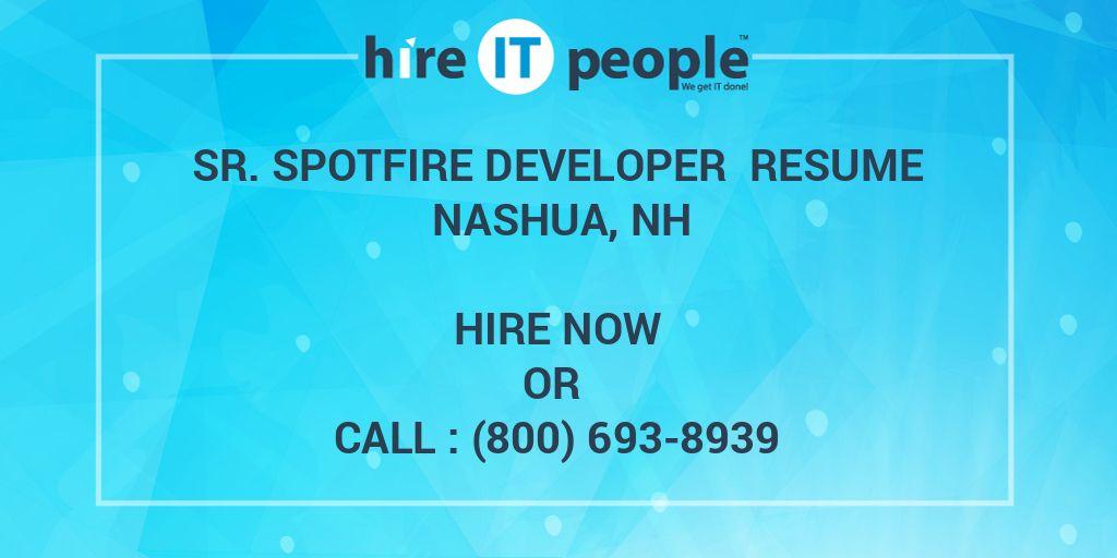 Sr  Spotfire Developer Resume Nashua, NH - Hire IT People
