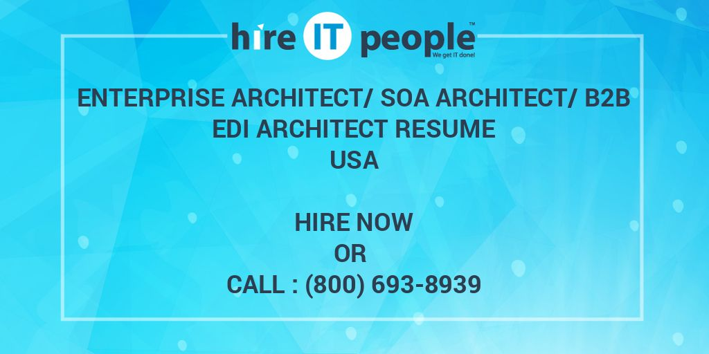 Enterprise Architect Soa Architect B2b Edi Architect