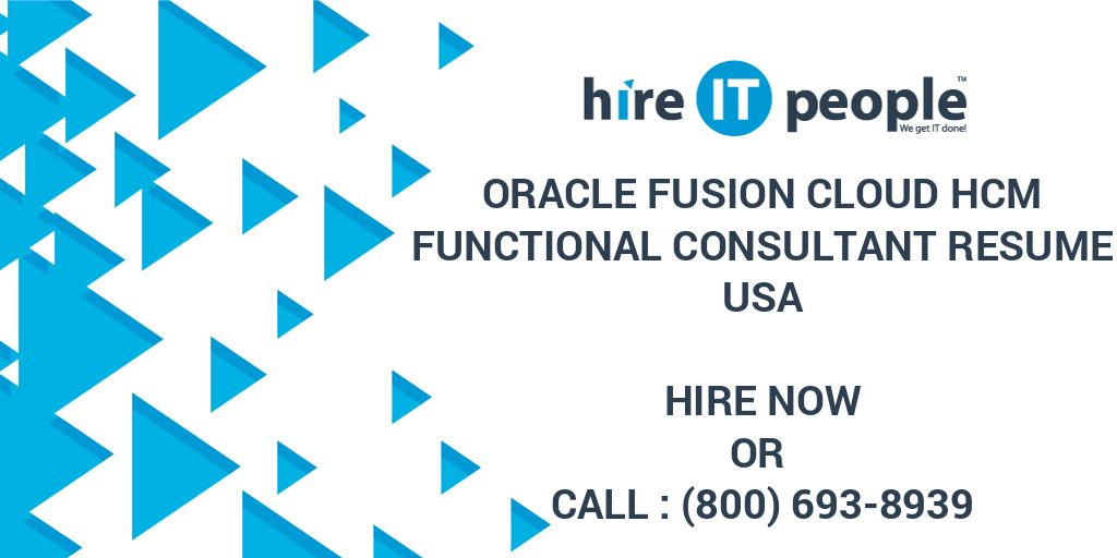 Oracle Fusion Cloud Hcm Functional Consultant Resume Hire