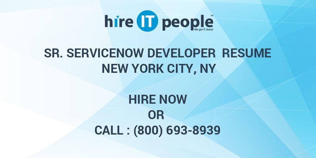 Sr  ServiceNow Developer Resume New York City, NY - Hire IT People