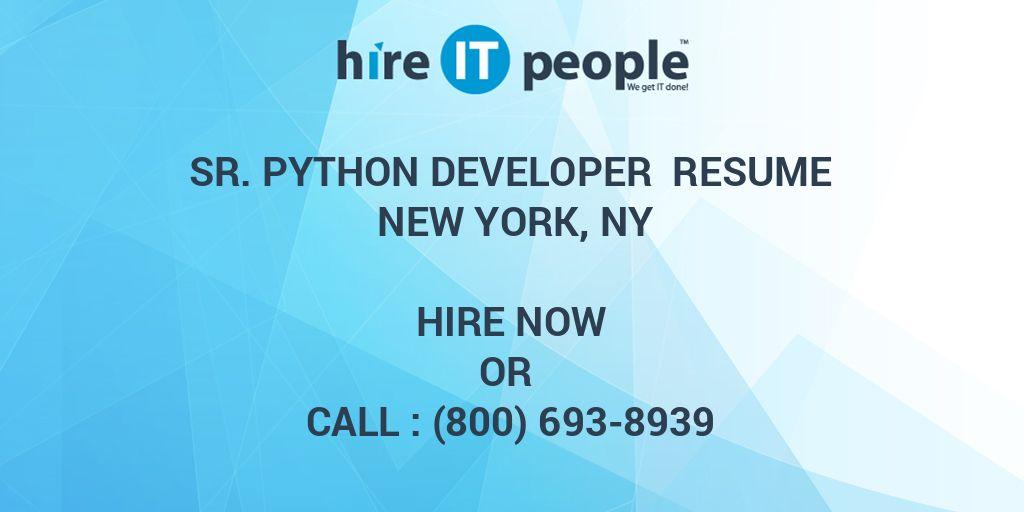 Sr  Python Developer Resume New York, NY - Hire IT People - We get