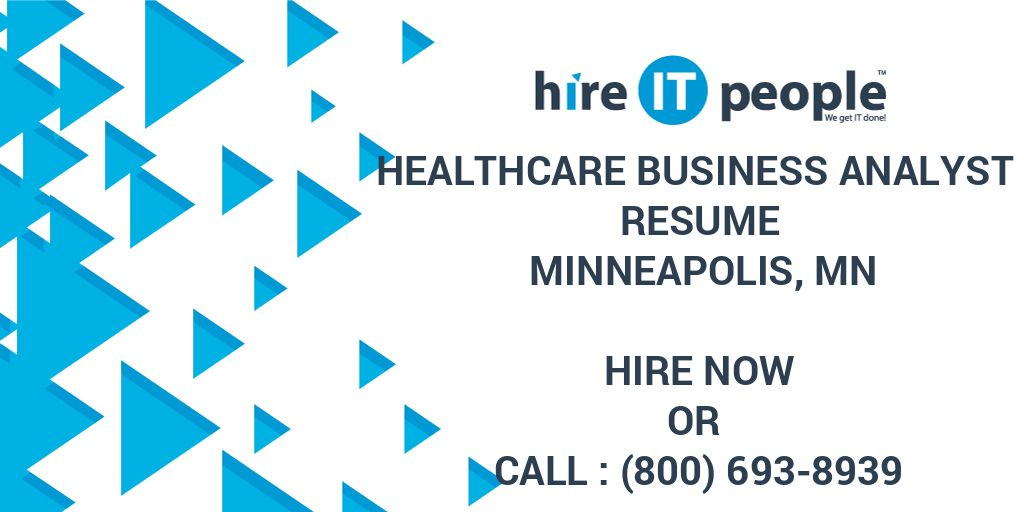 healthcare business analyst resume minneapolis  mn