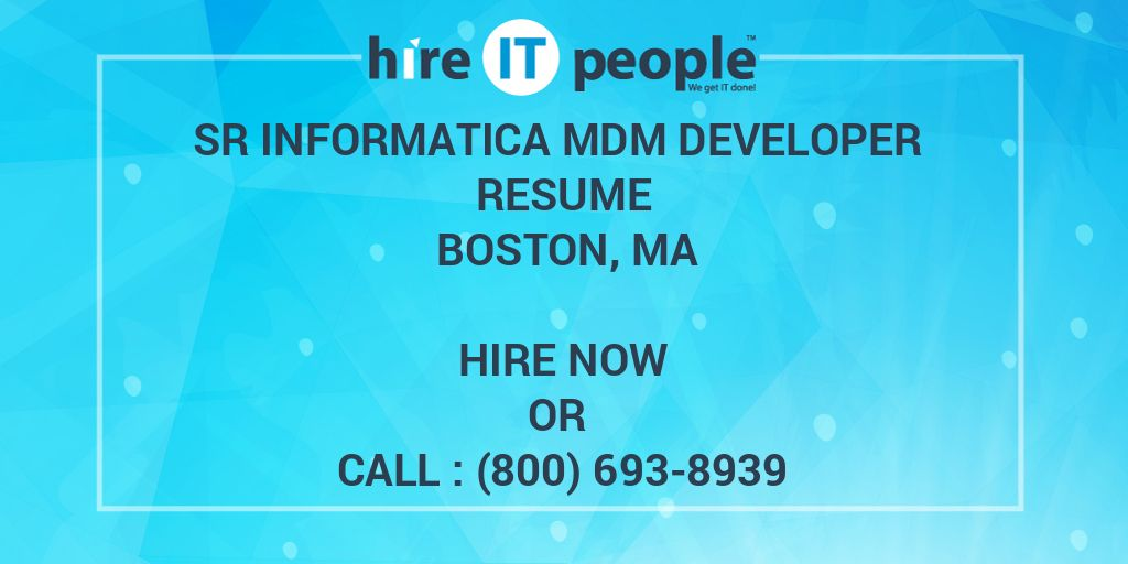 Sr Informatica MDM Developer Resume Boston MA