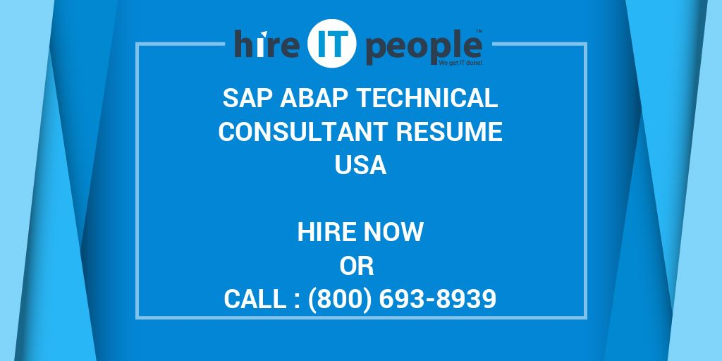 SAP ABAP Technical Consultant Resume - Hire IT People - We get IT done