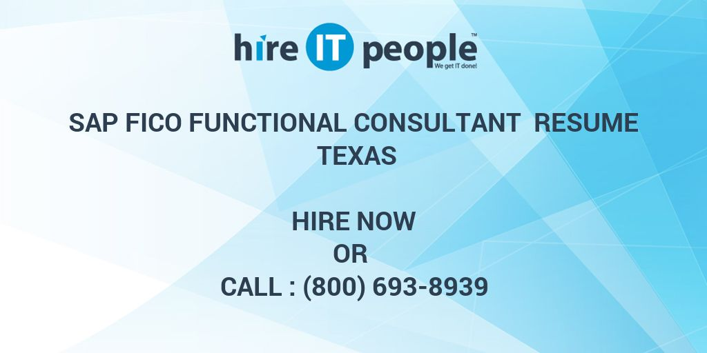 sap fico functional consultant resume texas hire it people we