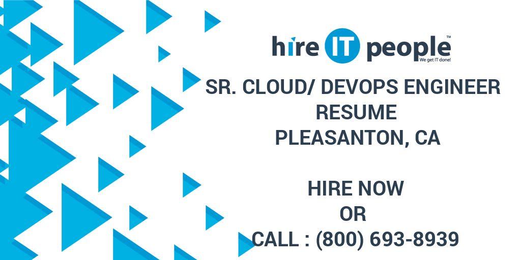 Sr  Cloud/DevOps Engineer Resume Pleasanton, CA - Hire IT