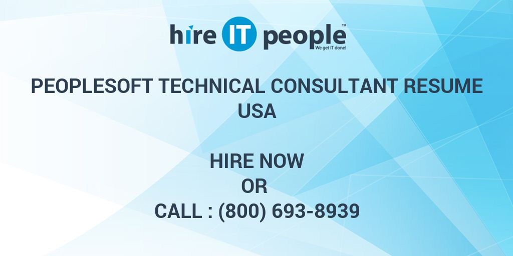 Peoplesoft Technical Consultant Resume - Hire It People - We Get